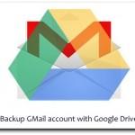 Backup gmail with Google Drive